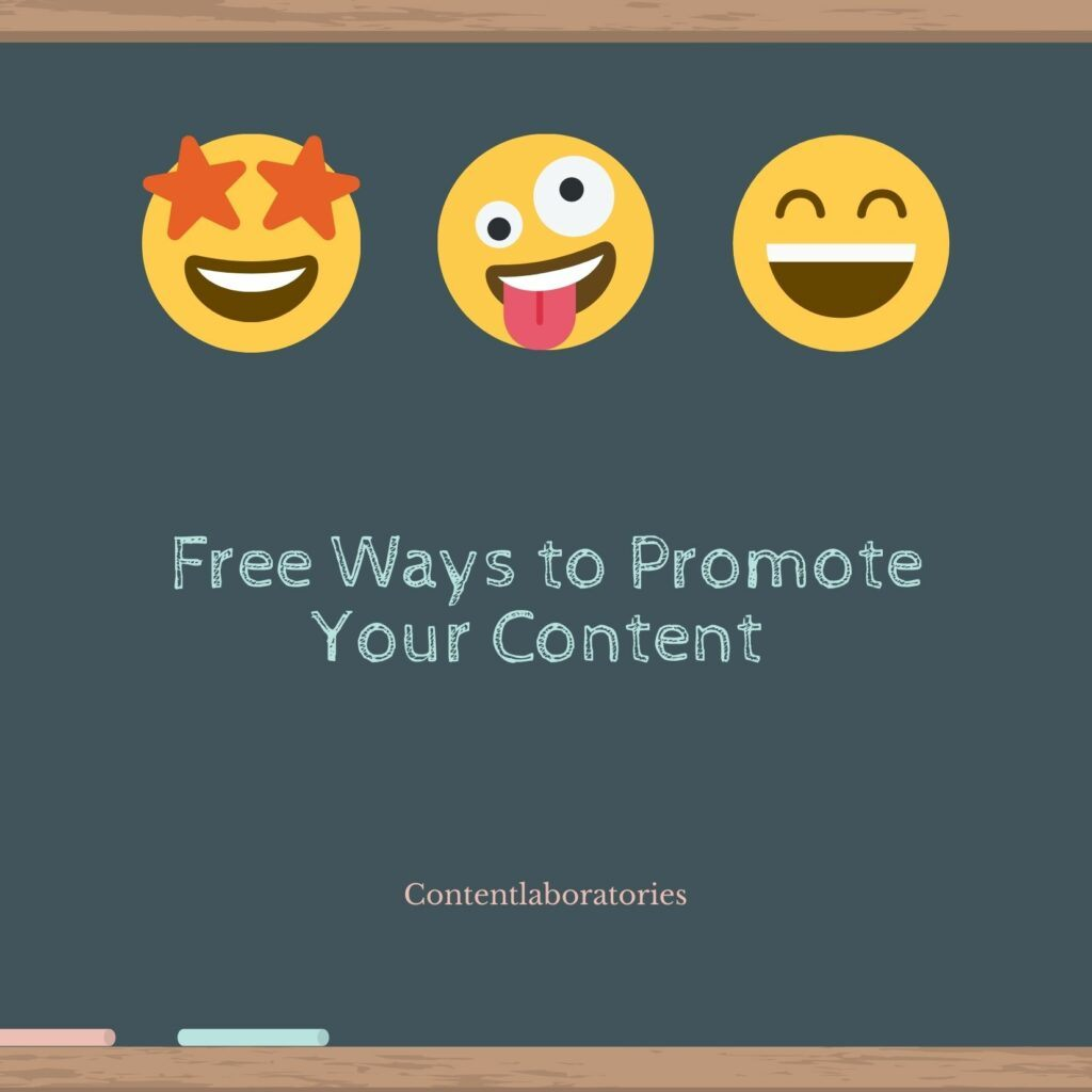 Free ways to promote your content